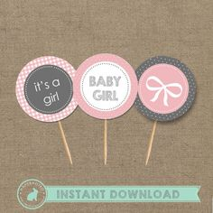 ITS A GIRL Cupcake Toppers (DIY Printables) - Instant Download on Etsy, $5.00