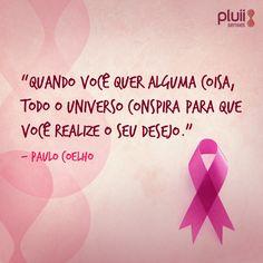 Pluii apoia o movimento #OutubroRosa. Mensagens de incentivo a quem tem ou conhece alguém com câncer de mama.  Previna-se e lute!