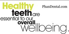 Did you know your oral health relates directly to your overall health? Semiannual checkups are essential. @PhanDental