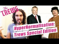 HyperNormalisation: Trews Special Edition - YouTube