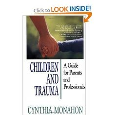 Children and Trauma teaches parents and professionals about the effects of such ordeals on children and offers a blueprint for restoring a child's sense of safety and balance.