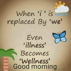 """When """"i"""" is replaced by """"we"""" - Good Morning - Memes and Captions Good Morning Wishes Friends, Positive Good Morning Quotes, Morning Wishes Quotes, Good Morning Texts, Good Morning Inspirational Quotes, Morning Blessings, Good Morning Messages, Good Morning Greetings, Good Morning Good Night"""