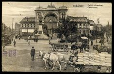 Keleti pu 1913 Old Photos, Vintage Photos, Central Europe, Budapest Hungary, Vintage Photography, Rotterdam, Tao, Beautiful Places, The Past