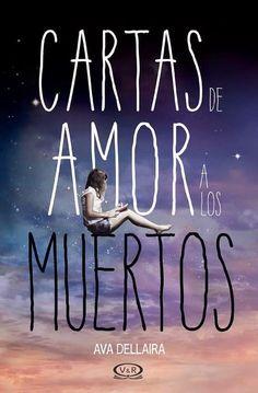 """Los Mil Libros: Cada vez más cerca: """"Cartas de amor a los muertos"""" #Cartasdeamor"""