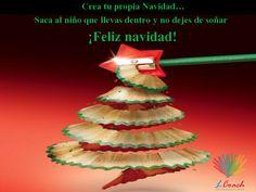 Crea tu propia Navidad... Saca al niño que llevas dentro y no dejes de soñar. ¡¡¡Feliz Navidad!!!!!