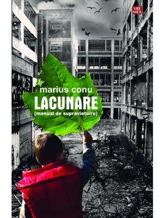 Lacunare - manual de supravieţuire, Editura Vremea de Conu Marius