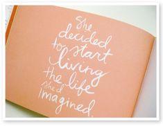 start living it :)