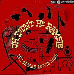 George Lewis- Oh Didn't He Ramble. Label: Verve MGVS 6064 (1960) Design: David Stone Martin.