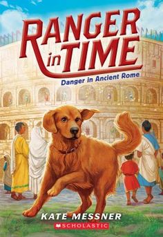 DANGER IN ANCIENT ROME  (Book) : Messner, Kate : Ranger, the time-traveling golden retriever, is off to save the day in ancient Rome! Ranger is a golden retriever who has been trained as a search-and-rescue dog. In this adventure, Ranger travels to the Colosseum in ancient Rome, where there are gladiator fights and wild animal hunts! Ranger befriends Marcus, a young boy whom Ranger rescues from a runaway lion, and Quintus, a new volunteer gladiator. Can Ranger help Marcus and Quintus escape…