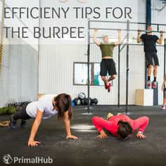 Efficiency Tips for the Burpee - hate doing these but man, do they work