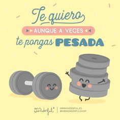 Te tengo toneladas de cariño 😍 I love you, even if you do bug me a bit sometimes. I feel as snug as a bug in… Cute Spanish Quotes, Funny Spanish Memes, Funny Love, Cute Love, My Love, Love Phrases, Love Words, Fit Girl, Cheer Up