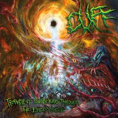 GERATHRASH - extreme metal: Cuff - Transient Suffering Through The Ergosphere ...