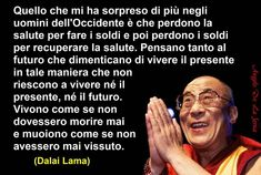 buddha citazioni italiane on pinterest - Cerca con Google Quotes Thoughts, Words Quotes, Wise Words, Very Inspirational Quotes, Italian Quotes, Proverbs Quotes, Something To Remember, Positive Living, Dalai Lama