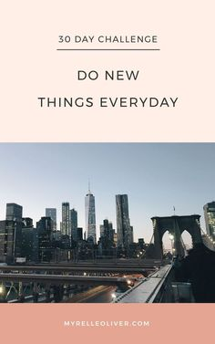30 Day challenge: Do new things everyday Thigh Challenge, 30 Day Challenge, Plank Challenge, Reading Challenge, New Things To Try, Best Blogs, Self Care Routine, Try Something New, How To Wake Up Early