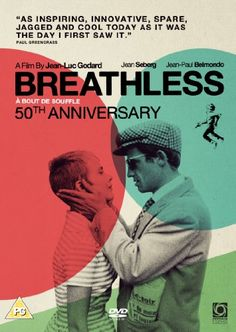 """Breathless(French:À bout de souffle; """"out of breath"""", or literally """"at breath's end"""") is a 1960 French film directed byJean-Luc Godard. It was his first feature-length work, and one of the earliest, most influential of theFrench New Wave. At the time, the film attracted much attention for its bold visual style and the innovative use ofjump cuts."""