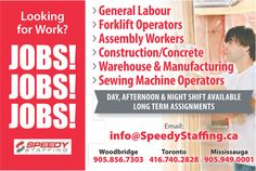 Looking for work? #SpeedyStaffing has you covered! Email info@speedystaffing.ca