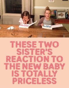 These Two Sister's Reaction To The New Baby Is TOTALLY Priceless!