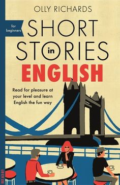 Short Stories in English for Beginners: Read for pleasure at your level, expand your vocabulary and learn English the fun way! Free Story Books, English Story Books, English Short Stories, English Grammar Book, English Fun, English Reading, Learn English By Story, English For Beginners, Reading For Beginners