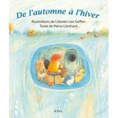 De l'automne à l'hiver Auteur : Pierre Lienhard