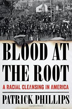 Blood at the Root: A Racial Cleansing in America W. W. No... https://www.amazon.com/dp/0393293017/ref=cm_sw_r_pi_awdb_x_rY7kybXYYD26X