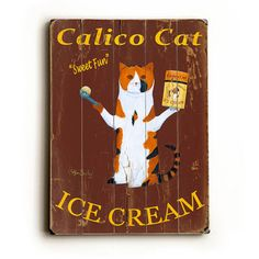 Cat Ice Cream Wood Sign 14x20  by ArteHouse, LLC - this belongs on my wall!!!!