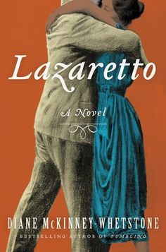 Lazaretto ~ Diane McKinney-Whetstone