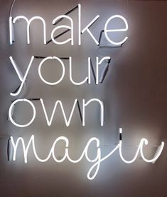 make your own magic, neon signs, neon signage Neon Wallpaper, Aesthetic Iphone Wallpaper, Wallpaper Quotes, Aesthetic Wallpapers, Neon Aesthetic, Quote Aesthetic, Neon Signs Quotes, Neon Licht, Neon Words