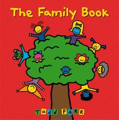 Celebrating the diversity of families - with the fun and color illustrations that Todd Parr is known for. The Family Book: Todd Parr: Todd Parr, Best Toddler Books, Preschool Family, Preschool Books, Family Theme, Big Family, Family Events, Happy Family, Family Units