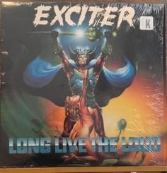 LIMITED TIME SALE - $13.42 - 60% OFF  @ http://stores.ebay.com/musicboy Exciter / Long Live The Loud / Shrink & Lyric Insert / 12 Inch Vinyl LP Record