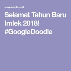 Selamat Tahun Baru Imlek 2018! #GoogleDoodle