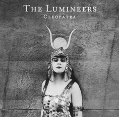 Cleopatra (Deluxe) - The Lumineers - Music - World of Top Music Artists and Songs Old Hollywood Glamour, Vintage Glamour, Vintage Beauty, Classic Hollywood, Hollywood Style, Vintage Girls, Silent Film Stars, Movie Stars, Guns N Roses
