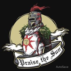 Solaire, Dark Souls, Praise The Sun Soul Tattoo, Soul Saga, Game Art, Dark Souls Tattoo, Soul Game, Art, Soul Art, Dark, Bloodborne