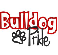Bulldog Pride Embroidery on a Onesie/Tee/Frills Tee/Sweatshirt! This BULLDOG PRIDE Art embroidered sayings is perfect for the smallest BULLDOG FAN - Colors are customizable for your School Colors - just specify at checkout! Cute for Boys or Girls!