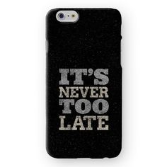 It's never too late iPhone Cover by Madotta | Available for all iPhone models and some Samsung Galaxy S devices. Exclusive Design. Made in the UK. Worldwide shipping available. Fashion iPhone 7 Cases  #madotta More designs on https://madotta.com/collections/all/?utm_term=caption+link&utm_medium=Social&utm_source=Pinterest&utm_campaign=IG+to+Pinterest+Auto