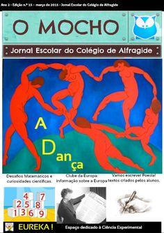 """Jornal Escolar Digital """"O Mocho"""" NÚMERO 15: A DANÇA  Leia a edição deste mês em http://joom.ag/9dcb  #colegiodealfragide #amadora #portugal #jornalomocho"""