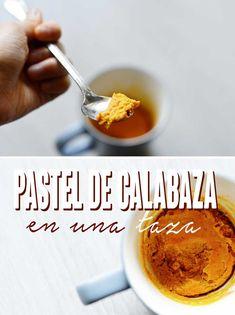 Pastel de calabaza en una taza. Porque nos encantan las recetas así de fáciles :D  http://www.upsocl.com/comida/pastel-de-calabaza-en-una-taza/
