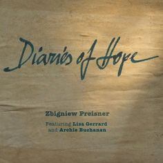 """""""Diaries of Hope"""" is an emotionally charged score featuring vocal contributions from 13 year old soprano Archie Buchanan and from Dead Can Dance contralto singer and film score composer Lisa Gerrard who collaborates here with Preisner for the first time. Lisa Gerrard, Dead Can Dance, Polish Films, Film Score, Classical Music, Archie, Choir, Vinyl Records, Diaries"""