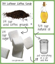 Use used coffee grounds to make your own body scrub! Cheap and simple!