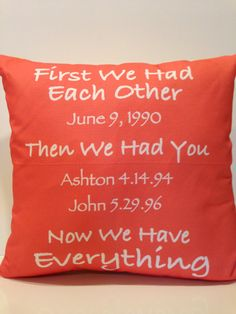 Everything Pillow-  mothers day, wedding date, children birth dates, anniversary gift, birthday, valentines day, fathers day on Etsy, $80.00