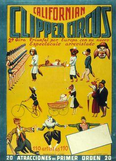Californian Clipper Circus : 2ª gira triunfal por Europa con su nuevo espectáculo arrevistado ...[S.l. : Producciones Clipper, 1ª mitad del siglo XX] (Valencia : Lit. Mirabet). 1 lám. (cartel) : col. ; 48 x 34 cm