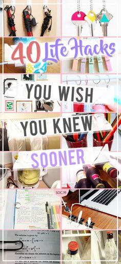 40 Life Hacks You Wish You Knew Sooner