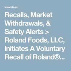 Recalls, Market Withdrawals, & Safety Alerts > Roland Foods, LLC, Initiates A Voluntary Recall of Roland® Preserved Lemons Due to Undeclared Sulfites in Product
