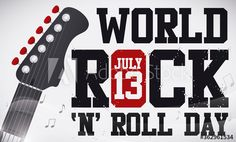 Banner with electric guitar's head and music notes around it, promoting World Rock 'n' Roll Day in July 13. Rock N Roll, Days In July, Music Notes, Illustration, Rolls, Electric, Banner, Guitar, Image