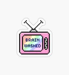 Brain washed TV Tumblr Sticker