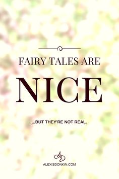 Fairy tales are nice (but they're not real!). - Do you feel like no one will love you? Your prince/ss just not showing up? In this post I share how you can have happily ever after now through self-love, and 6 steps to get there starting today. Click to read now or pin for later!