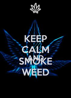 Keep Calm And Smoke Weed Wallpaper  Cool HD - http://wallawy.com/keep-calm-and-smoke-weed-wallpaper-cool-hd/