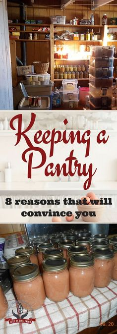 Ever wonder why some people insist on keeping a pantry? After all, isn't it just as easy to pick up food from the store when it's needed? Here are eight great reasons why you need a pantry via @justplainmarie