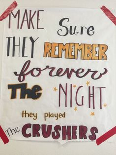 DIY Locker - Make sure they remember forever, the night they played the crushers❤️ big game 2014 Football Spirit Signs, Football Banner, Football Cheer, High School Football, Football Season, School Spirit Posters, Cheer Posters, Cheer Quotes, Volleyball Quotes