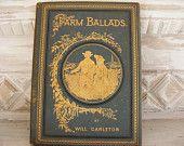Farm Ballads poetry book by Will Carleton, 1882