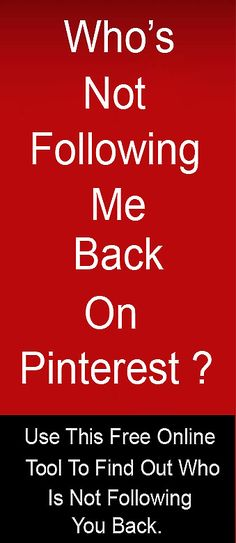 Free online tool to find out who is not following you back on Pinterest.  #freetool  #pinterest